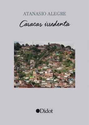 Caracas irredenta