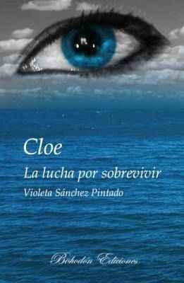 Cloe: la lucha por sobrevivir