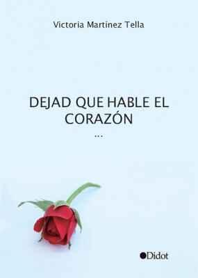 Dejad que hable el corazón…
