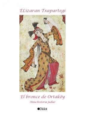 El Bronce de Ortakoy (Una historia judía)
