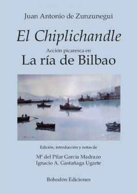 El Chiplichandle (Acción picaresca en la ría de Bilbao)