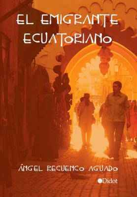 El emigrante ecuatoriano
