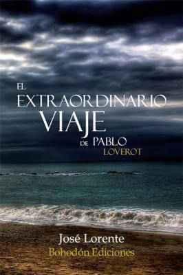 El extraordinario viaje de Pablo. Loverot