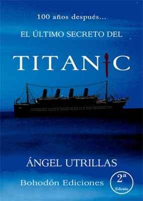 El último secreto del Titánic 2ª Edición