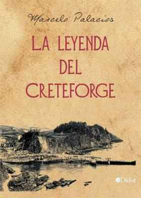 La leyenda del Creteforge