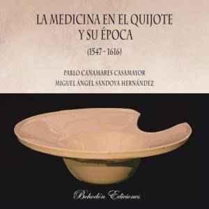 La medicina en el Quijote y su época