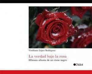 La verdad bajo la rosa