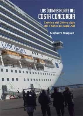 Las últimas horas del Costa Concordia