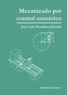 Mecanizado por control numérico