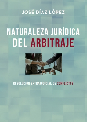 Naturaleza Jurídica de Arbitraje