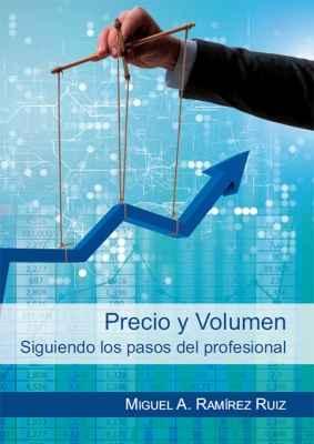 Precio y volumen. Siguiendo los pasos del profesional