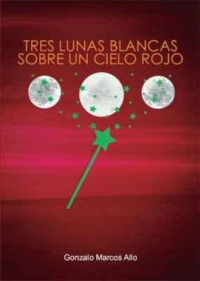 Tres lunas blancas sobre un cielo rojo