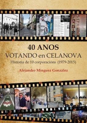 40 AÑOS VOTANDO EN CELANOVA