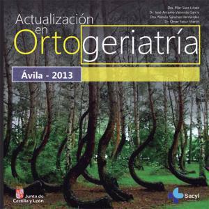 Actualización en Ortogeriatría - Ávila 2013