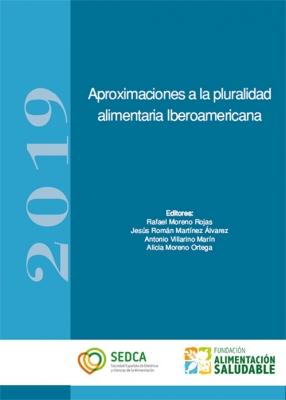 Aproximaciones a la pluralidad alimentaria Iberoamericana