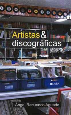 Artistas y discográficas