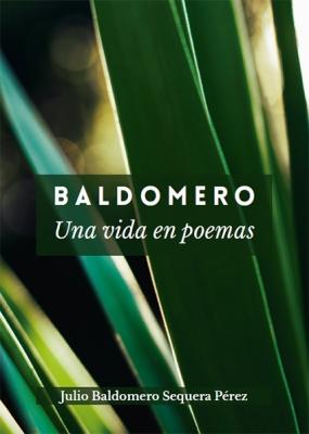 Baldomero, una vida en poemas