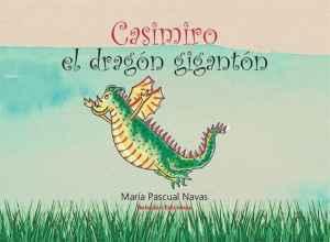 Casimiro, el dragón gigantón