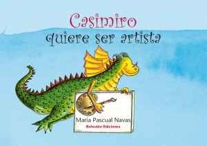 Casimiro quiere ser artista