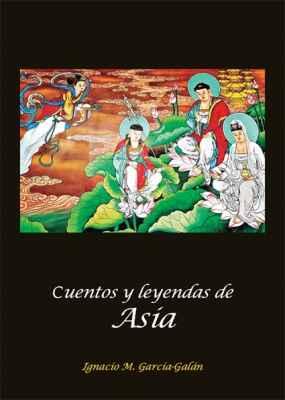 Cuentos y leyendas de Asia