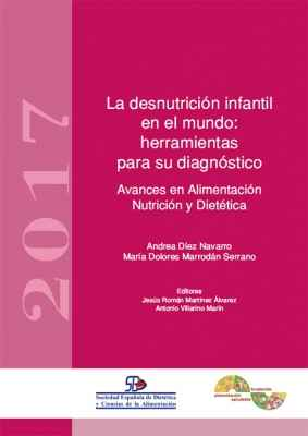 Desnutrición infantil e indicadores antropométricos para su diagnóstico