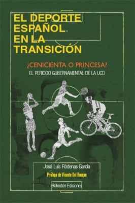 El deporte español en la Transición: ¿Cenicienta o princesa?