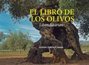 El libro de los olivos. De re olivaria