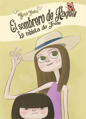 El sombrero de Raquel - La rabieta de Irene