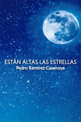 Están altas las estrellas (2ª edición)