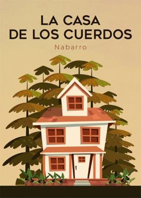 La casa de los cuerdos