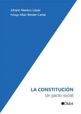 La constitución. Un pacto social