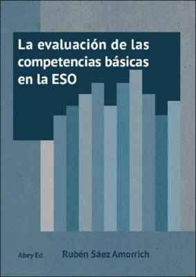La evaluación de las competencias básicas en la ESO