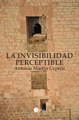La invisibilidad perceptible