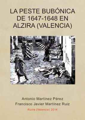 La peste bubónica de 1647-1648 En Alzira