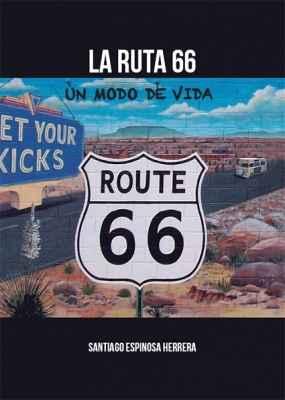 La Ruta 66. Un modo de vida
