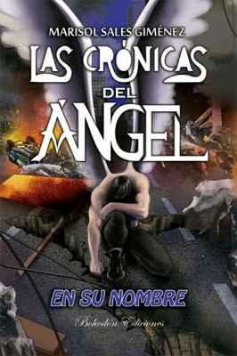 Las crónicas del ángel. En su nombre