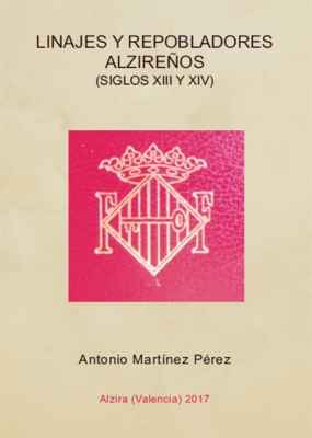 Linajes y repobladores alzireños (Siglos XIII y XIV)