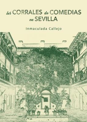 Los corrales de comedia en Sevilla