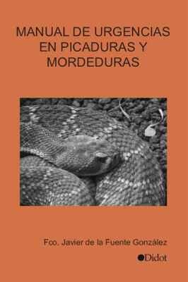 Manual de Urgencias en Picaduras y Mordeduras