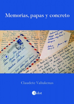 Memorias, papas y concreto