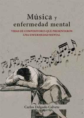 Música y enfermedad mental