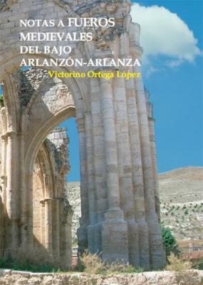 Notas a fueros medievales del Bajo Arlanzón-Arlanza