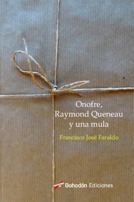Onofre, Raymond Quenau y una mula