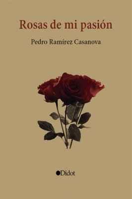 Rosas de mi pasión