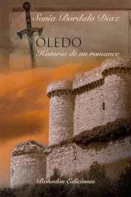 Toledo. Historia de un romance