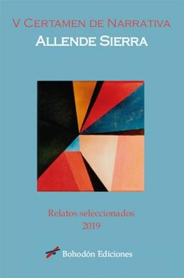 V Certamen de narrativa Allende Sierra